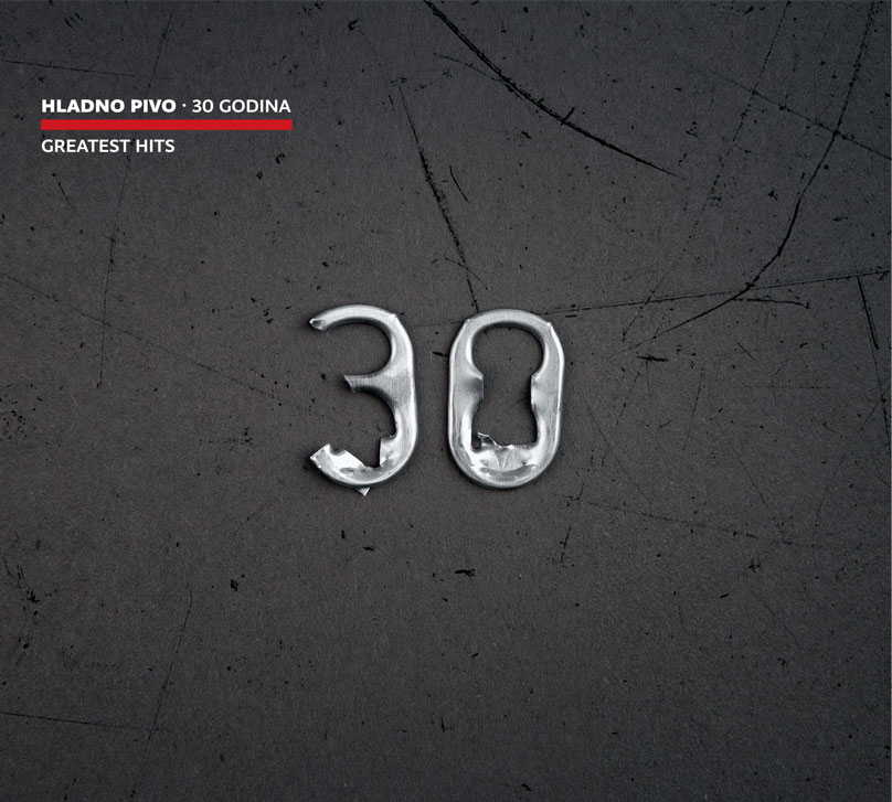HLADNO PIVO </br> 30 GODINA </br> GREATEST HITS